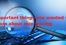Important things you wanted to learn about skip tracing